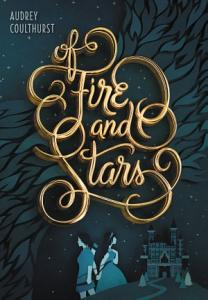 Of Fire and Stars Book