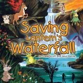 """Saving Lantern's Waterfall"""""""