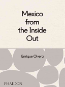 Mexico from the Inside Out Book