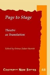 Page to Stage: Theatre as Translation, Volumes 48-50