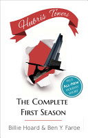 Hubris Towers  The Complete First Season PDF