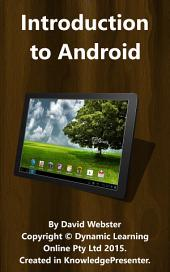 Introduction to Android: Learn About Android and Android Devices