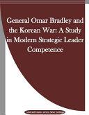 General Omar Bradley and the Korean War PDF
