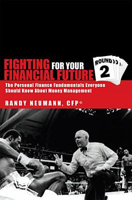 Fighting For Your Financial Future Round 2