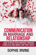 Communication in Marriage and Relationship