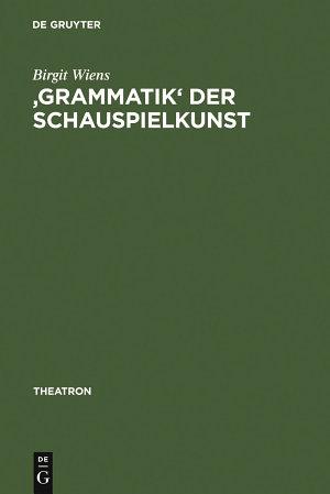 Grammatik  der Schauspielkunst PDF