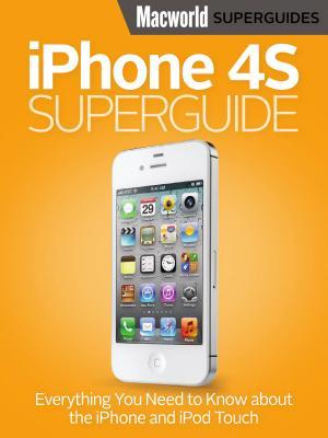 iPhone 4S Superguide  Macworld Superguides