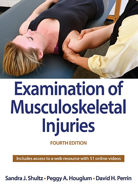 Download Examination of Musculoskeletal Injuries With Web Resource 4th Edition Book