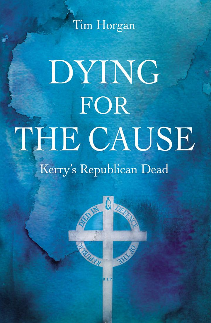 Dying for the Cause: Kerry's Republican Dead
