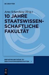 10 Jahre Staatswissenschaftliche Fakultät