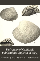 University of California Publications. Bulletin of the Department of Geological Sciences: Volume 9
