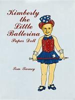 Kimberly the Little Ballerina Paper Doll PDF