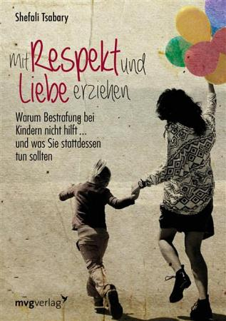 Mit Respekt und Liebe erziehen PDF