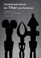 Transitionale Kunst der Tikar aus Kamerun PDF