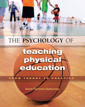 The Psychology of Teaching Physical Education