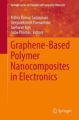 Graphene-Based Polymer Nanocomposites in Electronics