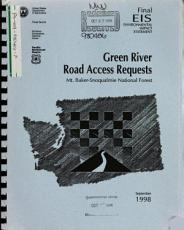 Mt  Baker Snoqualmie National Forest  N F    Green River Road Access Requests  Easements Grant PDF
