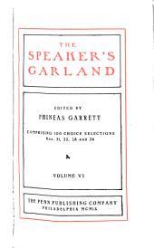The Speaker's Garland: Volume 6