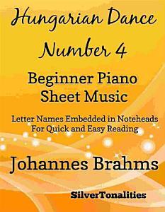 Hungarian Dance Number 4 Beginner Piano Sheet Music PDF