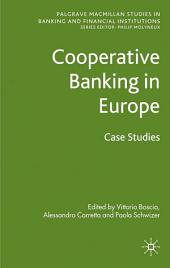 Cooperative Banking in Europe: Case Studies