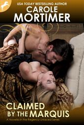 Claimed by the Marquis (Regency Unlaced 2)