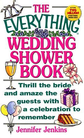 The Everything Wedding Shower Book PDF