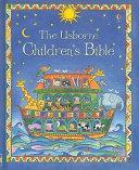 The Usborne Children s Bible
