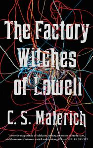 The Factory Witches of Lowell
