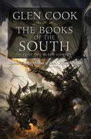 The Books of the South  Tales of the Black Company PDF