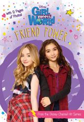 Girl Meets World: Friend Power