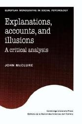 Explanations Accounts And Illusions Book PDF