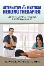 Alternative & Mystical Healing Therapies
