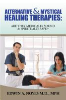 Alternative   Mystical Healing Therapies PDF