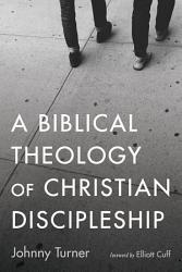 A Biblical Theology Of The Church
