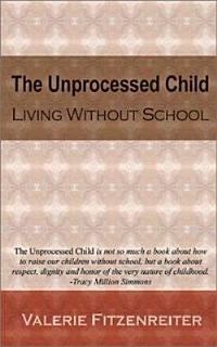 The Unprocessed Child Book