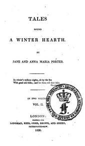 Tales Round a Winter Hearth: Volume 2