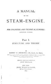 A Manual of the Steam-engine: For Engineers and Technical Schools; Advanced Courses, Volume 1