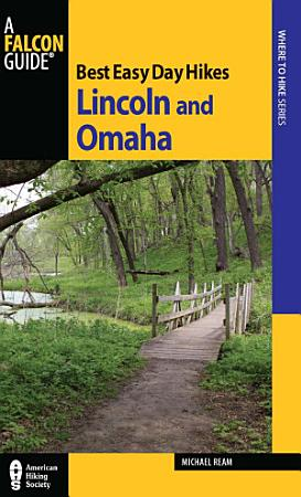 Best Easy Day Hikes Lincoln and Omaha PDF