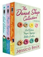 The Donut Shop Collection, Books 4-6: Evil Eclairs; Tragic Toppings; Killer Crullers
