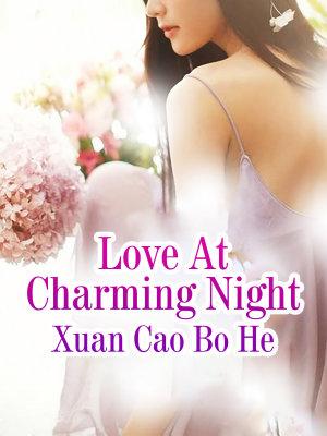 Love At Charming Night