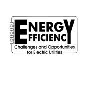 Energy Efficiency: Challenges and Trends for Electric Utilities