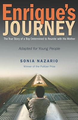 Enrique s Journey  The Young Adult Adaptation