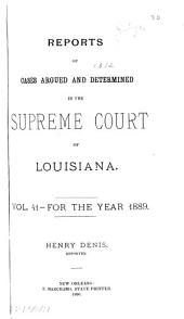 Louisiana Annual Reports: Volume 41