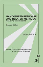 Randomized Response and Related Methods: Surveying Sensitive Data, Edition 2