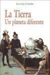La Tierra. Un planeta diferente