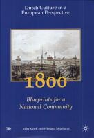 Dutch Culture in a European Perspective  1800  blueprints for a national community PDF