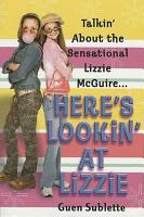 Here s Lookin  At Lizzie PDF