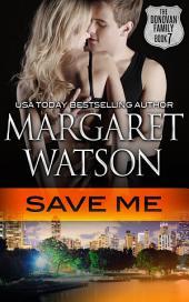 Save Me: The Donovan Family