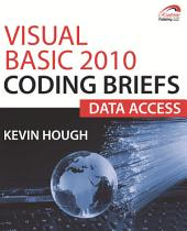 Visual Basic 2010 Coding Briefs Data Access
