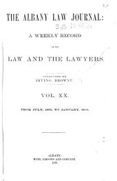The Albany Law Journal: Volume 20